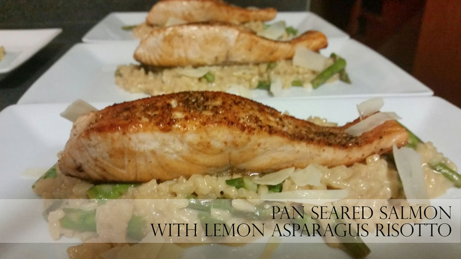 PAN SEARED SALMON WITH LEMON ASPARAGUS RISOTTO
