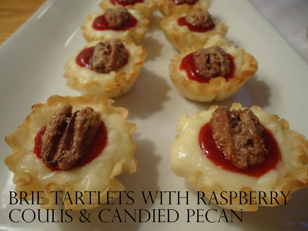 BRIE TARTLETS WITH RASPBERRY COULIS & CANDIED PECAN